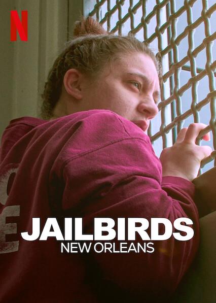 Jailbirds New Orleans
